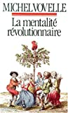 """Afficher """"La Mentalité révolutionnaire"""""""