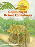 Cajun Night Before Christmas (0882890026) by Trosclair