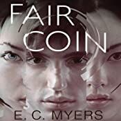 Fair Coin | E.C. Myers