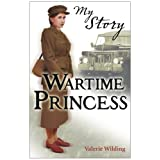 Wartime Princess (My Story)by Valerie Wilding