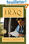 My Year in Iraq: The Struggle to Buil...