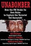 UNABOMBER: How the FBI Broke Its Own Rules to Capture the Terrorist Ted Kaczynski