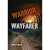 Warrior, Wayfarer
