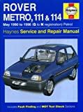 Rover Metro and 100 Series Service and Repair Manual (Haynes Service and Repair Manuals) Jeremy Churchill