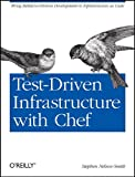 Test-driven Infrastructure With Chef