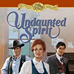 Undaunted Spirit: Book 5 (       UNABRIDGED) by Jane Peart Narrated by Christine Williams