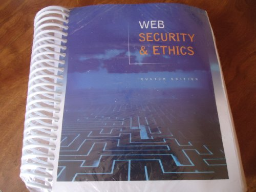 web-security-ethics-custom-edition-for-itt-technical-institute-cs280-from-pearson