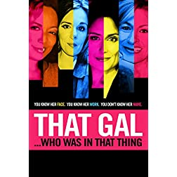 That Gal Who Was in That Thing