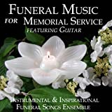 Funeral Music for Memorial Service Featuring Guitar