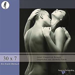 30 x 7 - Der Tanz auf dem Riesen... Hörbuch