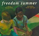 Freedom Summer (Anne Schwartz Books)