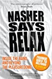 Nasher Says Relax - Inside the Band and Beyond the Pleasuredome