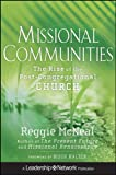 Missional Communities: The Rise of the Post-Congregational Church (047063345X) by McNeal, Reggie