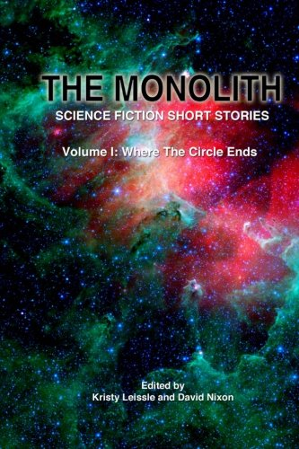The Monolith: Science Fiction Short Stories