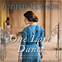 One Last Dance (       UNABRIDGED) by Judith Lennox Narrated by Emily Pennant-Rea