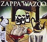 Wazoo by Frank Zappa (2008-12-16)