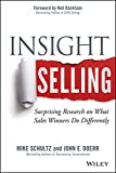 img - for Insight Selling: Surprising Research on What Sales Winners Do Differently book / textbook / text book