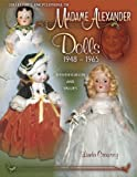 Collector's Encyclopedia of Madame Alexander Dolls 1948-1965 (Identification & Values (Collector Books))
