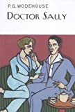 Doctor Sally (Collector's Wodehouse)