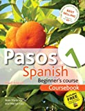 img - for Pasos 1 Spanish Beginners Course 3rd Edition Revised: Coursebook book / textbook / text book