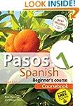 Pasos 1: Spanish Beginner's Course Co...