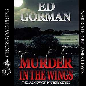 Murder in the Wings: A Jack Dwyer Mystery, Book 4 | [Ed Gorman]