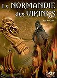 La Normandie des Vikings