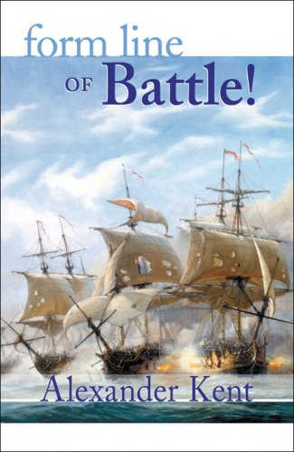 Image for Form Line of Battle! : The Richard Bolitho Novels