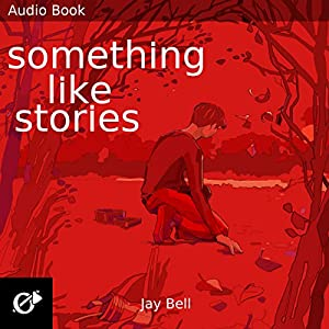 Something Like Stories Audiobook