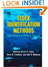 Stock Identification Methods: Applications in Fishery Science