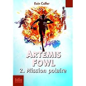 Artemis Fowl (Tome 2) - Mission polaire