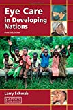 img - for Eye Care in Developing Nations, Fourth Edition: Larry Schwab by Larry Schwab (2007-07-31) book / textbook / text book