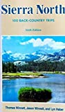 img - for Sierra North: One Hundred Back-Country Trips in the High Sierra/With Fold-Out Map 6th edition by Winnett, Thomas, Winnett, Jason, Haber, Lyn (1991) Paperback book / textbook / text book