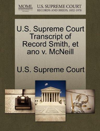 U.S. Supreme Court Transcript of Record Smith, et ano v. McNeill