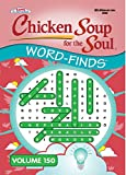 Chicken Soup for the Soul Word-Find Puzzle Book - Volume 150