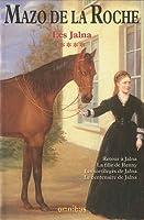 Les Jalna, Tome 4 : Retour à Jalna, La fille de Renny, Les sortilèges de Jalna, Le centenaire de Jalna