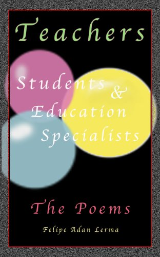 Teachers Students & Education Specialists - The Poems