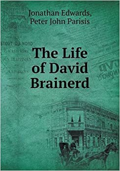 the life of david brainerd pdf