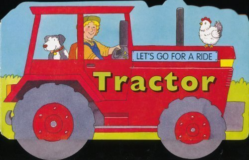 Let'S Go For A Ride: Tractor