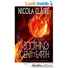 The Soothing Scent Of Earth (Elemental Awakening, Book 2)