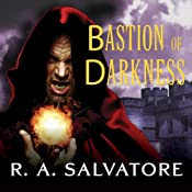 Bastion of Darkness | R. A. Salvatore
