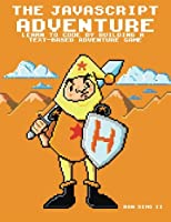 The Javascript Adventure Front Cover