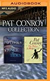 img - for Pat Conroy - Collection: The Prince of Tides & The Water is Wide book / textbook / text book