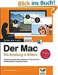 Der Mac: Die Anleitung in Bildern - a...
