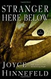img - for Stranger Here Below by Hinnefeld, Joyce (2012) Paperback book / textbook / text book