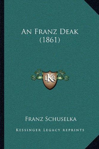 An Franz Deak (1861)