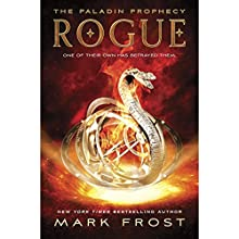 Rogue: The Paladin Prophecy Book 3 (       UNABRIDGED) by Mark Frost Narrated by Nick Chamian