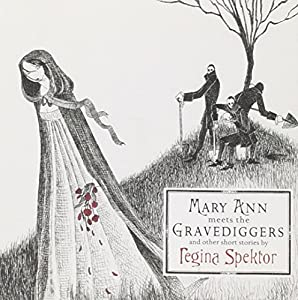 Mary Ann Meets the Gravediggers & Other Short Stories