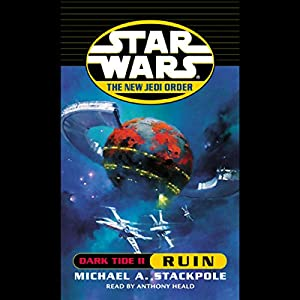 Star Wars: The New Jedi Order: Dark Tide II: Ruin Audiobook