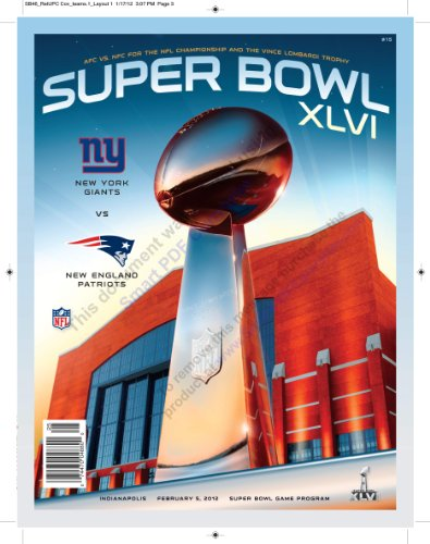 Super Bowl 46 Limited Edition Stadium Issue Program New England Patriots New York Giants Tom Brady Eli Manning (Super Bowl XLVI Limited Edition Holographic Cover Stadium Issue) at Amazon.com